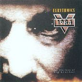 1984 - For The Love Of Big Brother by Eurythmics