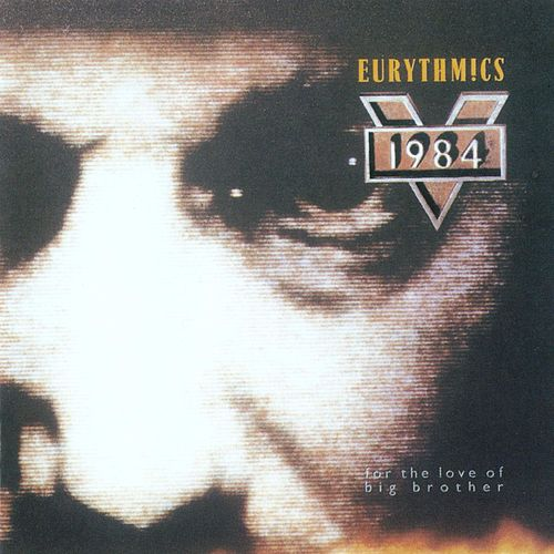 1984 - For The Love Of Big Brother von Eurythmics