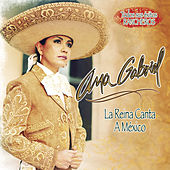 La Reina Canta A Mexico de Ana Gabriel