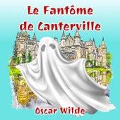 Le Fantôme de Canterville (Livre audio) by Alain Couchot
