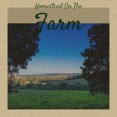Homestead On The Farm de Various Artists