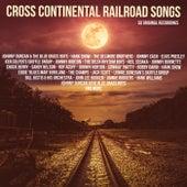 Cross Continental Railroad Songs de Various Artists