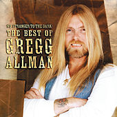 No Stranger To The Dark: The Best Of Gregg Allman de Gregg Allman