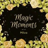 Magic Moments with Milva von Milva