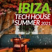 Ibiza Tech House Summer 2021 von Various Artists