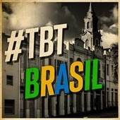#TBT Brasil by Various Artists