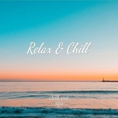Relax & Chill by Chill Out