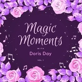 Magic Moments with Doris Day, Vol. 1 by Doris Day