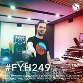 Find Your Harmony Radioshow #249 by Andrew Rayel