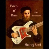 Bach 'n Bass by Sharay Reed