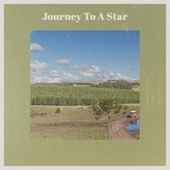 Journey To A Star by Various Artists