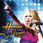 Hannah Montana Forever von Miley Cyrus