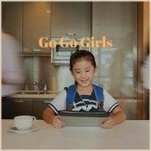 Go Go Girls von Various Artists