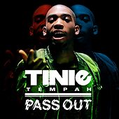 Pass Out von Tinie Tempah