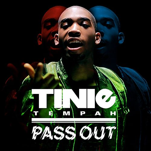 Pass Out by Tinie Tempah