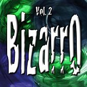 Bizarro Vol. 2 by Various Artists