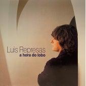 A Hora Do Lobo by Luis Represas