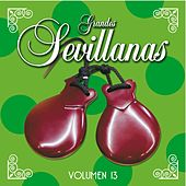 Grandes Sevillanas - Vol. 13 de Various Artists