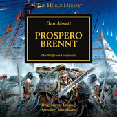 Prospero brennt - The Horus Heresy 15 (Ungekürzt) von Dan Abnett