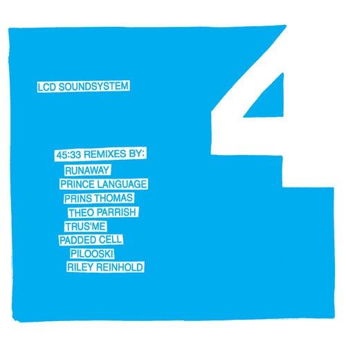 45:33 Remixes de LCD Soundsystem