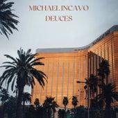 Deuces (Single) by Michael Incavo