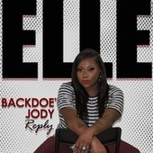 Backdoe Jody,Reply by ELLE