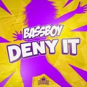 Deny It de Bass Boy