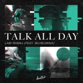 Talk All Day de Labi Ramaj