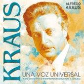 KRAUS - Una Voz Universal de Alfredo Kraus