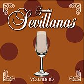 Grandes Sevillanas - Vol. 10 de Various Artists
