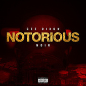 NOTORIOUS by Gee Dixon