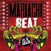 Mariachi Beat de Los De Abajo