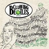 Clube Big Beatles E Seus Sócios (Deluxe) de Clube Big Beatles