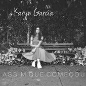 Assim Que Começou von Karyn Garcia
