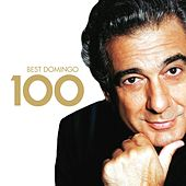 100 Best Placido Domingo de Placido Domingo