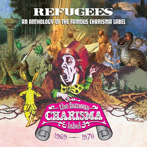 Refugees: A Charisma Records Anthology 1969-1978 de Various Artists