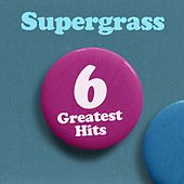 6 Greatest Hits von Supergrass