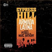 Armada Latina von Cypress Hill