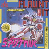 Flaunt It by Sigue Sigue Sputnik