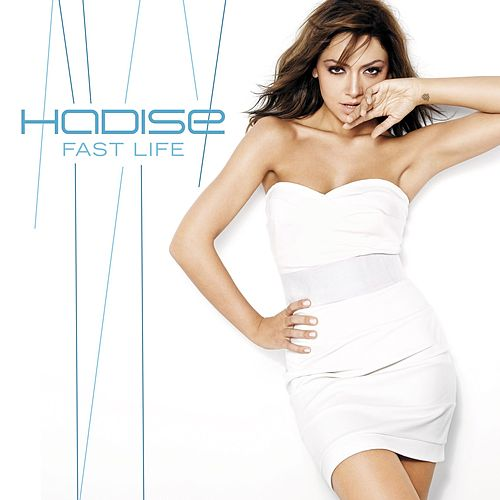 Fast Life by Hadise