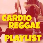 Cardio Reggae Playlist von Various Artists