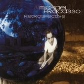 Retrospective by Michael Fracasso