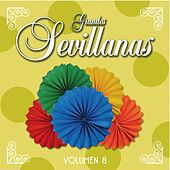 Grandes Sevillanas - Vol. 8 de Various Artists