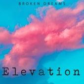Broken Dreams by Elevation