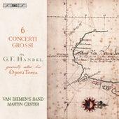 Handel: 6 Concerti grossi, Op.3 by Van Diemen's Band