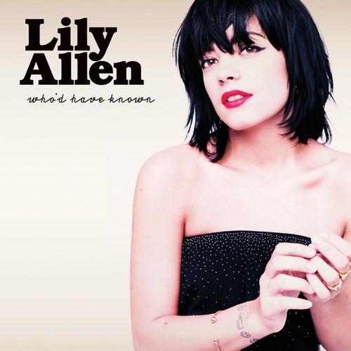 Who'd Have Known de Lily Allen