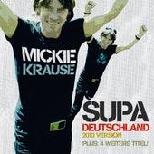 Supa Deutschland 2010 von Mickie Krause