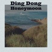 Ding Dong Honeymoon van Various Artists