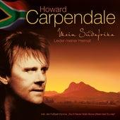 Mein Südafrika von Howard Carpendale