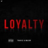 Loyalty by Travis